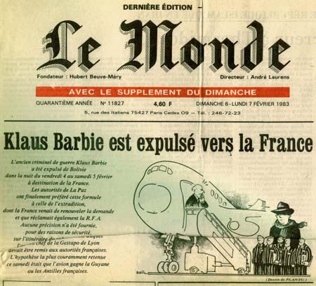 Première page du journal Le Monde avec ce titre : Klaus Barbie est expulsé vers la France. Dessin de Plantu
